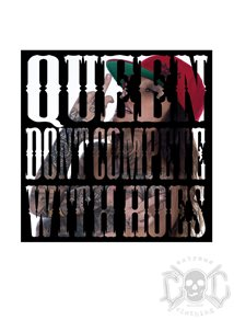 eXc Queen Dont Compete With Hoes Sticker 10X10cm